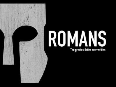Romans... The Greatest Letter Ever Written