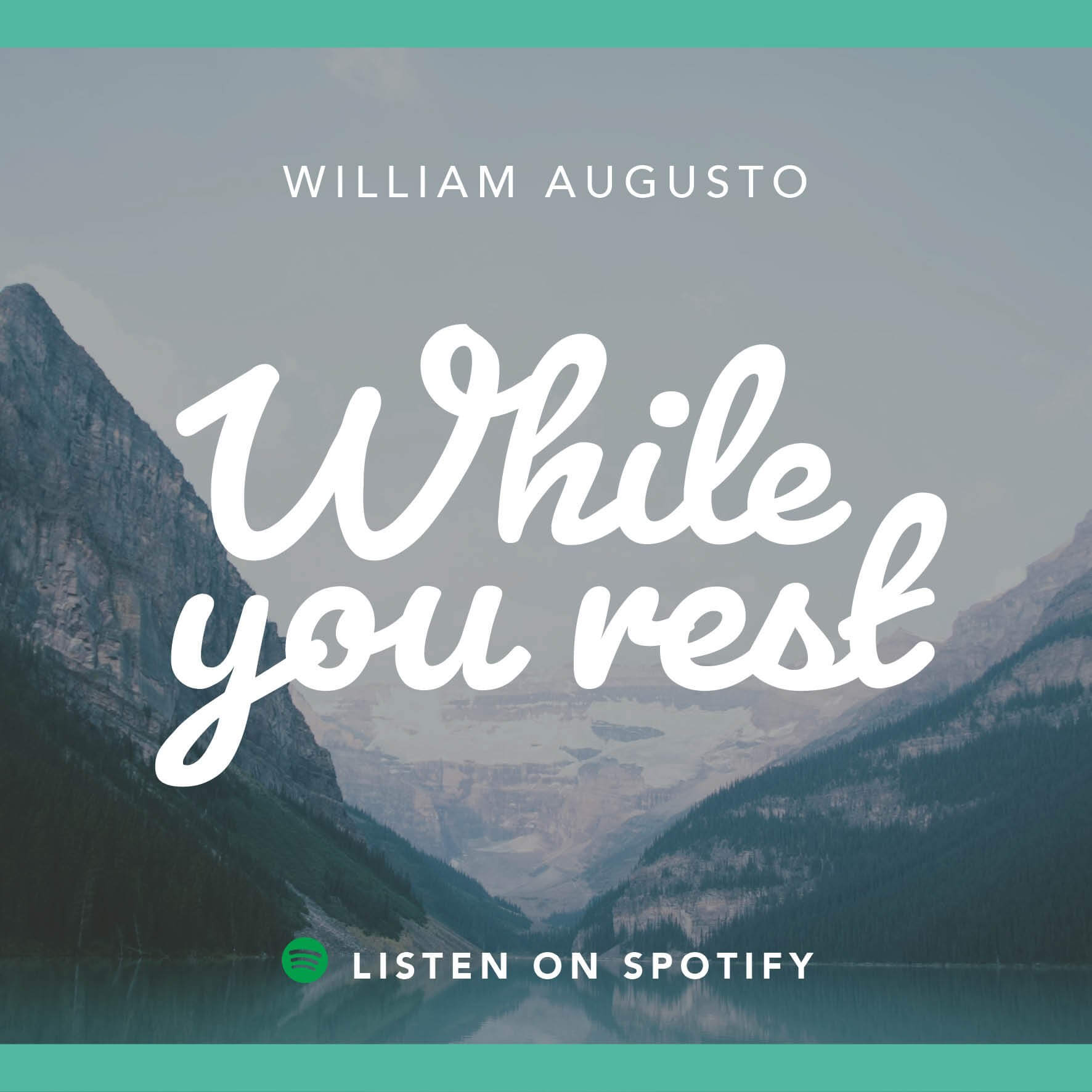 Listen on Spotify: William Augusto- while you rest